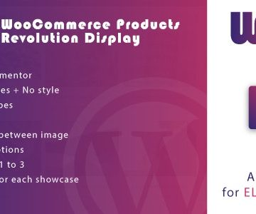 Woocommerce Products Revolution Display for Elementor v1.0.0 Totally WordPress Free WordPress Plugin Download